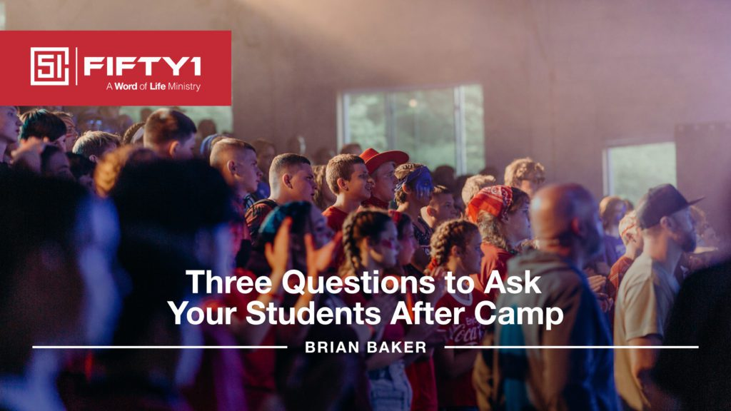 Three Questions to Ask Your Students After Camp